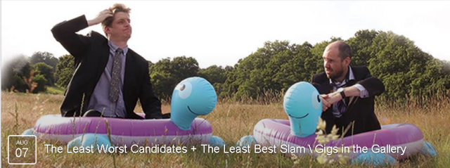 The Least Worst Candidates are a duo of humans, comprised of the poet Rob Casey and musician James Consterdine. MORE INFO