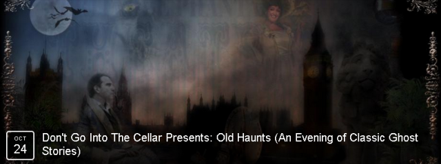 An evening of the ghost stories of M R James brought to life by the Don't go into the Cellar theatre company BOOK NOW
