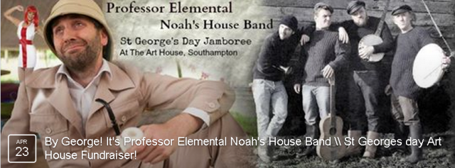 We are rather beside ourselves, in a most understatedly English way, of course, to welcome the return of Professor Elemental to The Art House. An evening of Shenanigans featuring the very silly Noah's House band, celebrating all that is wonderful about Englishness, dragons, scones and suchlike - without any unseemly nationalistic posturing. Book early to avoid disappointment - this event is certain to sell out, old bean!  BOOK NOW