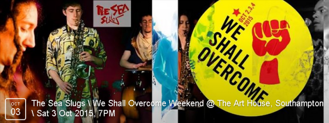 The Sea Slugs' unique music is borne out of a collective condemnation of intolerance, a strong sense of solidarity with fellow humans, and a passion for the music of Fela Kuti. By donation event - FIND OUT MORE
