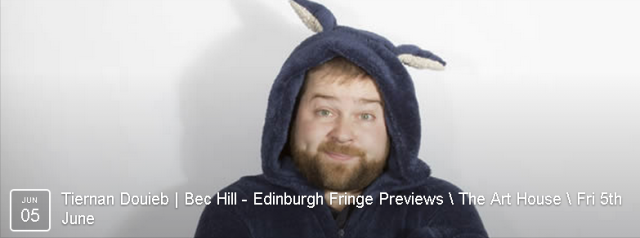 Two Edinburgh preview shows - great comedy! BOOK NOW