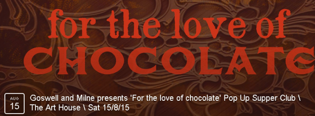 A spectacular taster menu featuring chocolate in each course! BOOK HERE